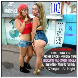 Dj Kimoni JUST DANCEHALL Volume 102  Give Me The Gal
