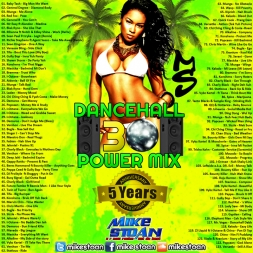 DANCEHALL POWER MIX 30 PART - 5 YEAR ANNIVERSARY MIX