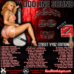Bloodline Sound - Don't Do It 2: Street Vybz Edition