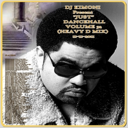 "Dj KIMONI PRESENT ""JUST"" DANCEHALL Volume 32 (1 CD) (HEAVY D MIX) 11-11-11"