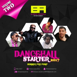 Dancehall Starter 2017 Volume Two (Summer Pre-Pump)