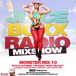 Juice Boxx Radio Monster Mix 10
