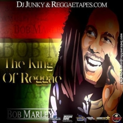 BOB MARLEY THE KING OF REGGAE MIXTAPE