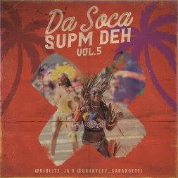 Da Soca Supm Deh Vol. 5 (Hosted by Sarangetti) | 2019 Soca