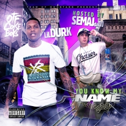 Lil Durk - You Know My Name (Hosted By Semaj da Dj)