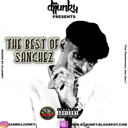 PRESENTS THE BEST OF SANCHEZ MIXTAPE 2K17