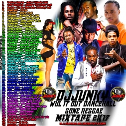 WUL IT OUT DANCEHALL GONE REGGAE MIXTAPE 2K17