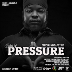 Pressure Buss Pipe Official Mixtape 2012