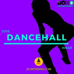 2016 DANCEHALL AND REGGAE WRAP UP