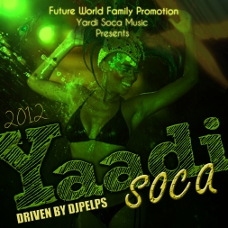 FWFP PRESENTS YAADI SOCA 2012