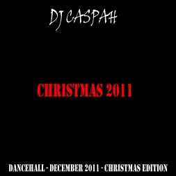 2011 Dancehall Reggae (Christmas Edition)