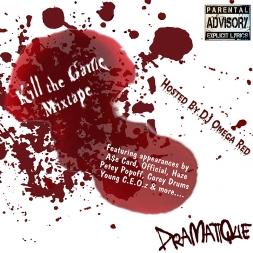 Kill The Game Mixtape