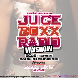 Juice Boxx Radio Monster Mix 17