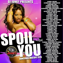SPOIL YOU DANCEHALL MIXTAPE 2K16