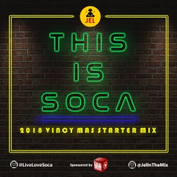 2018 VINCY SOCA THIS IS SOCA STARTER