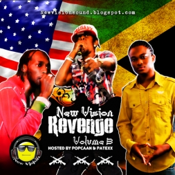 Revenge Volume 3 Hosted By Popcaan and Patexx