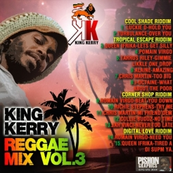 King Kerry Reggae Mix Vol 3