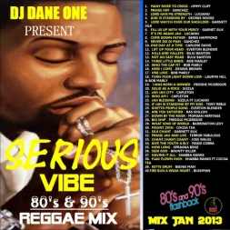 SERIOUS VIBE  80S AND 90S flashback 2013