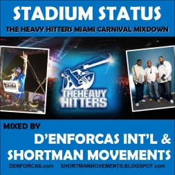 STADIUM STATUS vol 2 THE HEAVY HITTERS MIAMI CARNIVAL MIXDOWN