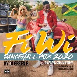 FiWi Dancehall Mix 2020