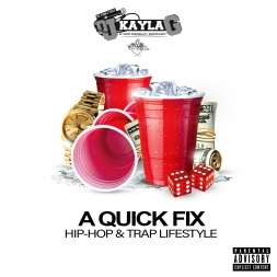 A Quick Fix (HIP-HOP & TRAP LIFESTYLE 2018 Mix)
