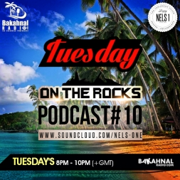 Tuesday On The Rocks - Podcast 10