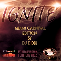 IGNITE (MIAMI CARNIVAL 2017)