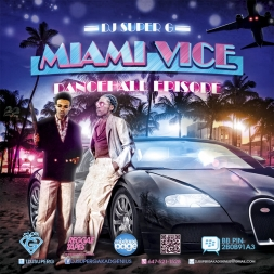 MIAMI VICE [DANCEHALL EPISODE]