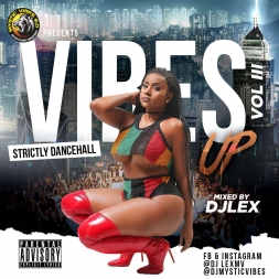 Vibes Up III (2017-2018 Dancehall Sampler)