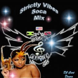Strictly Vibes Soca Mix