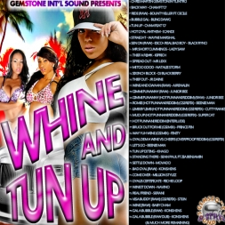 WHINE AND TUN UP VOL 1