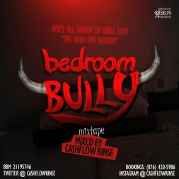 Bedroom Bully Mixtape May 2013