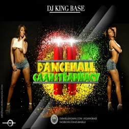 DANCEHALL CAAHSTRAPHACY VOL 2