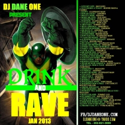 DRINK AND RAVE 2013