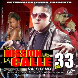 La Mission De La Calle vol 33  Reggaeton and Latin Hip Hop