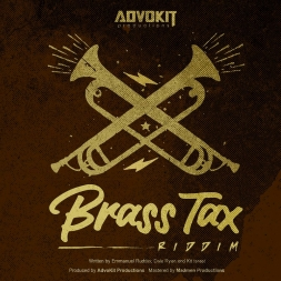 Brass Tax Riddim Mix
