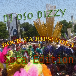 Rock Ya Hips Vol1 Soca Edition