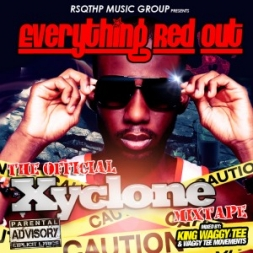Xyclone Everything Red Out Mixtape