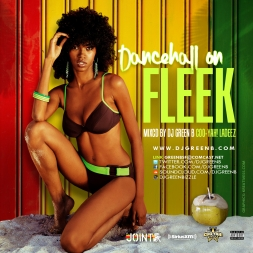Dancehall On Fleek (Raw) 2015