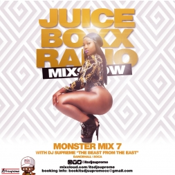 Juice Boxx Radio Monster Mix 7