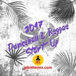 2017 DANCEHALL REGGAE START UP