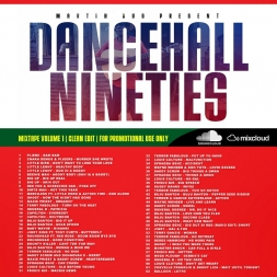 Dancehall Nineties Mixtape Volume 1