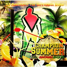 Champion Summer (2016 dancehall/Soca mix)