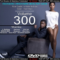 Dj Kimoni  Volume 300 TONI AND BABYFACE