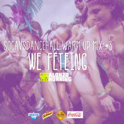 Soca Vs Dancehall Warmup Mix 3 We Feteing