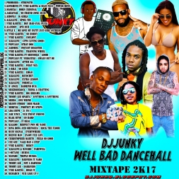 WELL BAD DANCEHALL MIXTAPE 2K17