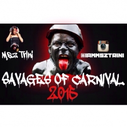 Savages Of Carnival 2015