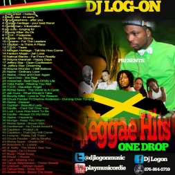 REGGAE HITS ONE DROP MIX 2005 2013