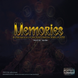 MEMORIES MIXTAPE CRAZYYY MIX OF THE BEST HIPHOP SONGS FOR 2012