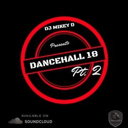 Dancehall 18 PT. 2